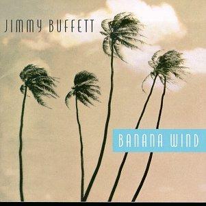Jimmy Buffett Banana Wind